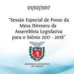Sessão Especial de Posse da Mesa Diretora - Biênio 2017-2018