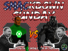 Smackdown Sunday- Martin Luther King Jr Day Edition- John Stewart Green Lantern VS Black Panther (Luigi Fan) Tags: martin luther king jr day john stewart green lantern black panther marvel dc comics vs