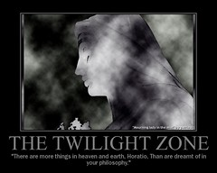 Twilight zone (patries71) Tags: fdsflickrtoys motivator ghost religion shakespeare philosophy hamlet aphorism horatio twilightzone 1on1motivator frizztext patries71