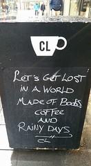 Let's get lost.. (Daniella Velings) Tags: coffee coffeehouse koffie drink drinking drinken chalkboard message saying written rainy regen books bookstore boekenwinkel boek vanpierre eindhoven eindhovencentrum nederland