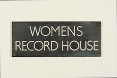 Women's Record House - metal sign, c.1926.