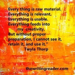TwylaTharp3 (thewritingreader) Tags: creativity quote quotation