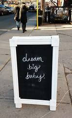 Happy Friday! (Georgie_grrl) Tags: chalkboard sign positive dreambigbaby kensingtonmarket toronto ontario anice message lovenote