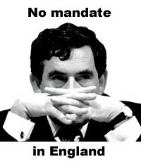 Gordon Brown had no mandate to rule England