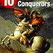 The 10 Mightiest Conquerors