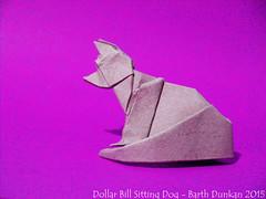 Dollar Bill Sitting Dog - Barth Dunkan (Magic Fingaz) Tags: dog chien perro dollarbill origamidog