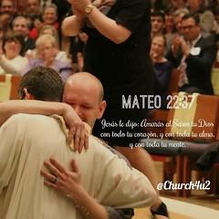 """Mateo 22-37 """"Jesús le dijo: Amarás al Señor tu Dios con todo tu corazón, y con toda tu alma, y con toda tu mente."""" (@CHURCH4U2) Tags: bible verse pic"""