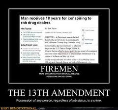THE 13TH AMENDMENT (Chikkenburger) Tags: posters memes demotivational cheezburger workharder memebase verydemotivational notsmarter chikkenburger