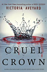 Cruel Crown (Vernon Barford School Library) Tags: 9781338114829 victoriaaveyard victoria aveyard redqueen red queen 01 02 prequel fantasy fantasyfiction dystopia dystopias dystopian ability blood governmentresistance government resistance princesses princess royalty girls teen teens teenage teengirls teenagegirls vernon barford library libraries new recent book books read reading reads junior high middle vernonbarford fiction fictional novel novels paperback paperbacks softcover softcovers covers cover bookcover bookcovers youngadult youngadultfiction ya