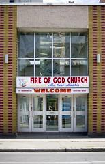 Fire Of God (Ian David Blm) Tags: church modern typography downtown ottawa religion signage type authoritarian idb typopgraphy iandavidblum