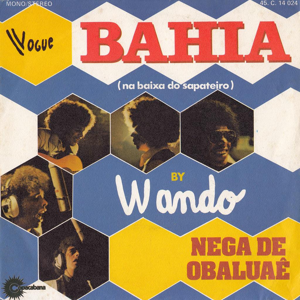 Wando - Bahia / Nega De Obaluaê