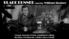 BLADE RUNNER starring William Shatner