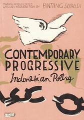 Contemporary Progressive Indonesian Poetry by Bintang Suradi (reprinted, 2016) (redi murti) Tags: lekra poetry contemporary art poets agamwispi bintangsuradi sinyo kusnisulang aidit progressive