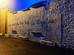 (AerandirB) Tags: ireland graffiti wallart lahinch motivationalquote