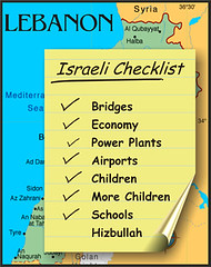 Israeli check list... (radiant guy) Tags: lebanon silly israel war innocent zionism killers ironic israeli hezbollah islamophobia bloodsuckers antizionism welldone criminals illigal civilians zionists islamophobic antiarab couldntaddacomment