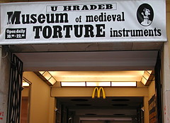 Who said McDonald wasn't good for you? (Pat Rioux) Tags: museum restaurant funny prague arches praha mcdonalds torture czechrepublic goldenarches bigmacasaweapon ifyoudonttellmewhatiwanttoknowiwillforcefeedyou3mcfishsandwiches therealthruthaboutmcdonalds