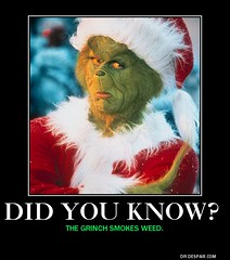 Did you know? (Grinch meme) (dylan.unknown5150) Tags: christmas poster fun weed you know grinch meme pot did marijuana smokes cannabis stoner fact