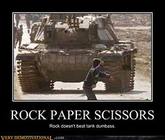 ROCK PAPER SCISSORS (Chikkenburger) Tags: posters memes demotivational cheezburger workharder memebase verydemotivational notsmarter chikkenburger