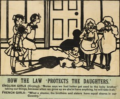Suffrage campaigning: How The Law 'Protects The Daughters: Nurse says we had better get used to the baby brother taking our things...1909