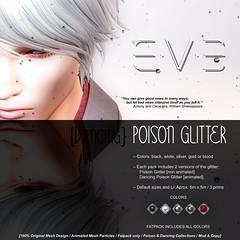 E.V.E Poison Glitter {Colors} (eve.studio (Noke Yuitza)) Tags: poison eve animatedmeshparticlelights glitter 100originalmeshdesign williamshakespeare magic fantasy artanddesign cleopatra antony