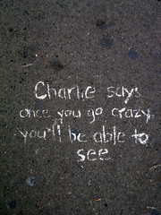 only the crazy