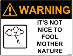 Mother Nature (The Rocketeer) Tags: mothernature industrial safety sign funny humor unfound