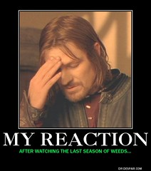 Weeds Reaction meme (dylan.unknown5150) Tags: show last season poster tv weeds watching meme series after showtime finale epic reaction fail facepalm