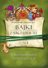 Bajki z sukcesem w tle. Tom 2 / Sławomir Żbikowski (Ebooki24) Tags: dzieci bajki sukces edukacja motywacja