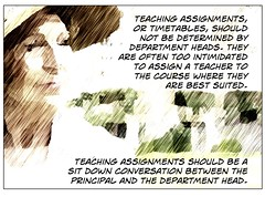 "Quip:  ""Teaching assignments should not be determined by department heads....."" (Ken Whytock) Tags: needed course teacher conversation teaching leadership principal assignments timetables required suited assign intimidated departmentheads"