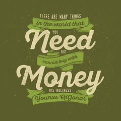 QuoteoftheDay 'There are many things in the world that you need but cannot buy with money.' - His Holiness Younus AlGohar (bilalgoharmfi) Tags: world money truth quote perspective philosophy quotes need mindfulness meditation innerpeace consciousness consumerism consumer qotd photooftheday picoftheday necessity wisewords materialistic goodvibes mindful materialism realtalk higherconsciousness lifequotes instagood instaquote younusalgohar