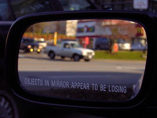 Objects in mirror appear to be losing by istargazer, on Flickr