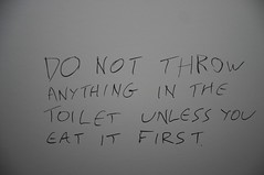 Do not throw anything in the toilet unless you eat it first (Steven A.J.B.) Tags: camping sea summer sun sign out islands funny toilet 2006 greece ios far poopreport