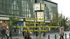Berlin Visit Part 3: 9th October 2014 (Happydays 65) Tags: railroad berlin train germany europe bikes tram railway db alexanderplatz deutschebahn sbahn publictransport trainspotting regio bayer vbb scheunenviertel odeg canong16 alexanderplazclock tram4013