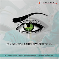 Blade-less Laser Eye Surgery for you..!! (bhartieye) Tags: bharti eye eyecare delhi services refractive retina asthetics care laser surgery hospital lasik foundation