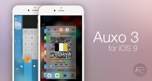 ទីបំផុត Tweak Auxo 3 អាចតម្លើងនៅក្នុង iOS 9 បានហើយ !!!