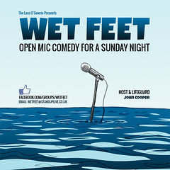 Wet Feet @GMFringe 2013 wwww.greatermanchesterfringe.co.uk #comedy (gmfringe) Tags: festival poster comedy open live stage performance fringe mic standup johncooper comedians wetfeet greatermanchester 2013