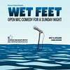 Wet Feet @GMFringe 2013 wwww.greatermanchesterfringe.co.uk #comedy (Greater Manchester Fringe) Tags: festival poster comedy open live stage performance fringe mic standup johncooper comedians wetfeet greatermanchester 2013