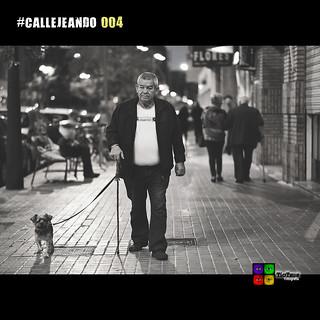 #CALLEJEANDO 004