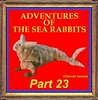 ADVENTURES OF THE SEA RABBITS (PART 23) (searabbits23) Tags: searabbit seara takeshiyamada 山田武司 taxidermy roguetaxidermy mart strange cryptozoology uma ufo esp curiosities oddities globalwarming dragon mermaid unicorn artist alchemy entertainer performer famous sexy playboy bikini fashion vogue goth gothic vampire steampunk victorian barrackobama billclinton sideshow freakshow star king pop god angel celebrity genius amc immortalized tv japanese asian mardigras google yahoo bing aol cnn coneyisland brooklyn newyork leonardodavinci damienhirst jeffkoons takashimurakami vangogh pablopicasso salvadordali waltdisney donaldtrump hillaryclinton subway