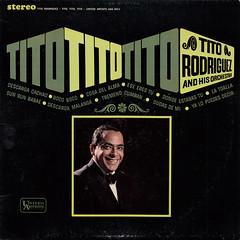 Tito Rodriguez and his Orchestra - Tito, Tito, Tito (oopswhoops) Tags: vinyl album latin descarga afrocuban