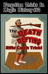 RifleCatchTrick (gregmcmahan) Tags: history collage danger mouth dangerous funny stage magic mashup rifle performance illusion catch trick magician visualmashups bulletcatchtrick forgottentricks