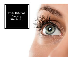 Post-Cataract Surgery: the Basics (wileseyecenter) Tags: wiles eye center