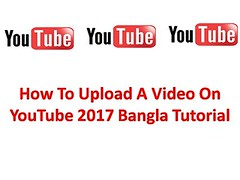 How To Upload A Video On Youtube 2017 Bangla Tutorial (rhz.tutorials) Tags: youtube seo for video services software videos what is keyword research tool channel