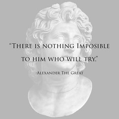 Alexander The Great - Quote (Jahangeerm) Tags: alexander thegreat quotes quote inspiring motivational nothingimposible himwhowill try