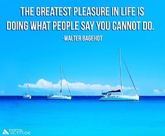 The greatest pleasure in life is doing what people say you cannot do. - Walter Bagehot (millionaire_mindset) Tags: believeinyourself doitanyway dotheimpossible greatestpleasure successquotes walterbagehot