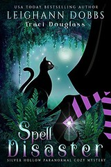 Spell Disaster (CoverReveals) Tags: paranormal cozy mystery magic witches