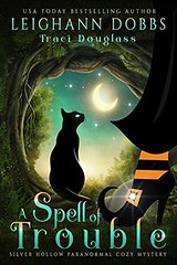 A Spell of Trouble (CoverReveals) Tags: paranormal cozy mystery magic witches