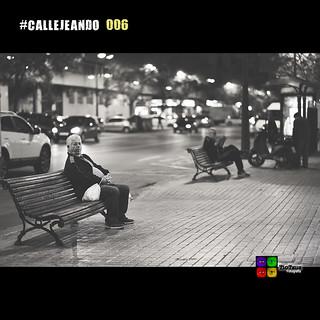 #CALLEJEANDO 006