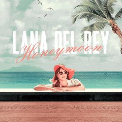 Lana Del Rey - Honeymoon (alexdotpsd) Tags: lana beach del born design high artwork paradise die honeymoon elizabeth graphic album grant cover single rey to edition lizzy on the fanmade ultraviolnce