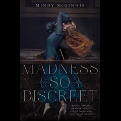 a madness so discreet (brookeshaden) Tags: fineart brooke bookcover harpercollins shaden mindymginnis amadnesssodiscreet